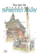 The Art of Miyazaki's Spirited Away - Hayao Miyazaki