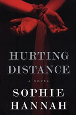 Hurting Distance - Sophie Hannah