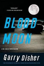 Blood Moon - Garry Disher