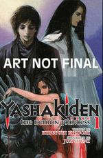 Yashakiden : The Demon Princess, Volume 1 :  The Demon Princess, Volume 1 - Hideyuki Kikuchi