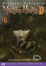 Hideyuki Kikuchi's Vampire Hunter D Manga : Volume 6 - Saiko Takaki