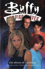 Buffy the Vampire Slayer : Blood of Carthage - Christopher Golden