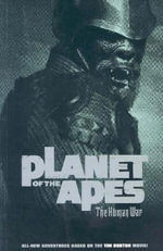 Planet of the Apes : The Human War - Ian Edginton