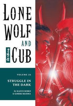 Lone Wolf and Cub : Battle in the Dark Volume 26 - Kazuo Koike