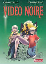 Video Noire - Carlos Trillo