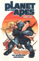 Planet of the Apes : Bloodlines v. 2 - Dan Abnett