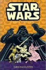 Star Wars: Dark Encounters v. 2 : A Long Time Ago - Archie Goodwin