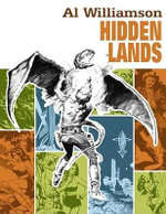Al Williamson : Hidden Lands - Thomas Yeates