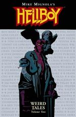 Hellboy : Weird Tales v. 2 - Mike Mignola