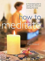 UL : How to Meditate - Paul Roland