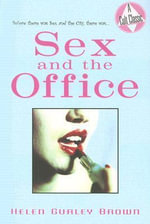 Sex and the Office - Helen Gurley Brown