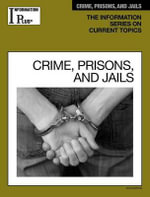 Crime, Prisons, and Jails