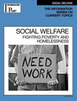 Social Welfare : Fighting Poverty and Homelessness
