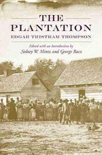 The Plantation - Edgar Tristram Thompson