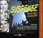 Suspense : Tales Well Calculated - Richard Widmark