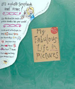 My Fabulous Life In Pictures : Klutz Series - Editors of Klutz