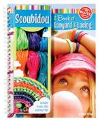 Klutz : Scoubidou :  A Book of Lanyard and Lacing - Karen Phillips