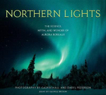 Northern Lights : The Science, Myth, and Wonder of Aurora Borealis - Calvin Hall