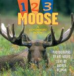1, 2, 3 Moose - Andrea Helman