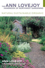 The Ann Lovejoy Handbook of Northwest Gardening - Ann Lovejoy