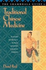 The Shambhala Guide to Traditional Chinese Medicine - David Reid