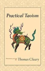 Practical Taoism - Thomas Cleary
