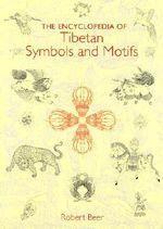 The Encyclopedia of Tibet Symbols - Robert Beer