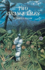 Two Strange Tales : Cosmos and History - Mircea Eliade