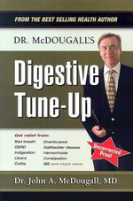 Dr. Mcdougall's Digestive Tune Up - John McDougall