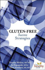 Gluten-Free : Success Strategies - Vesanto R. D. Melina