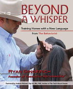 Beyond a Whisper : Training Horses with a New Language from the Behaviorist - Ryan Gingerich