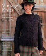 Vintage Knits : 30 Knitting Designs from Rowan for Women and Men - Kaffe Fassett