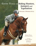 Geoff Teall on Riding Hunters, Jumpers and Equitation - Geoff Teall