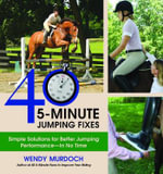 50 5-Minute Jumping Fixes : Simple Solutions for Better Jumping Performance in No Time - Wendy Murdoch