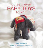 Cutest Ever Baby Toys to Knit - Val Pierce