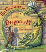 Sir Cumference and the Dragon of Pi : A Math Adventure - Cindy Neuschwander