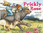 Prickly Rose - Shelley Gill