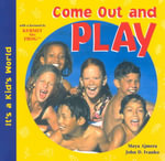 Come Out and Play - Maya Ajmera