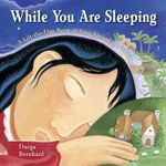 While You are Sleeping : A Lift-the-flap Book of Time Around the World - Durga Bernhard