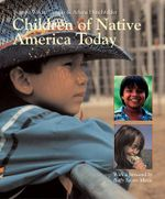 Children of Native America Today - Yvonne Wakim Dennis