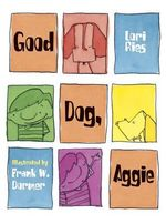 Good Dog, Aggie! : Aggie - Lori Ries