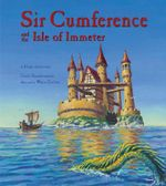 Sir Cumference and the Isle of Immeter : A Math Adventure - Cindy Neuschwander