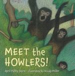 Meet the Howlers! - April Pulley Sayre