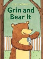 Grin and Bear it - Leo Landry
