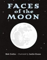 Faces of the Moon - Bob Crelinl