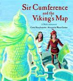 Sir Cumference and the Viking's Map : Charlesbridge Math Adventures (Hardcover) - Cindy Neuschwander