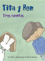Tita y Ben: Three Stories :  Three Stories - Lori Ries