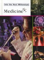 Medicine : Into the Next Millennium - Deborah Cannarella