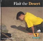 Visit the Desert : Adventurer's Series - Dana Meachen Rau