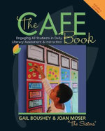 The Cafe Book : Engaging All Students in Daily Literary Assessment & Instruction - Gail Boushey
